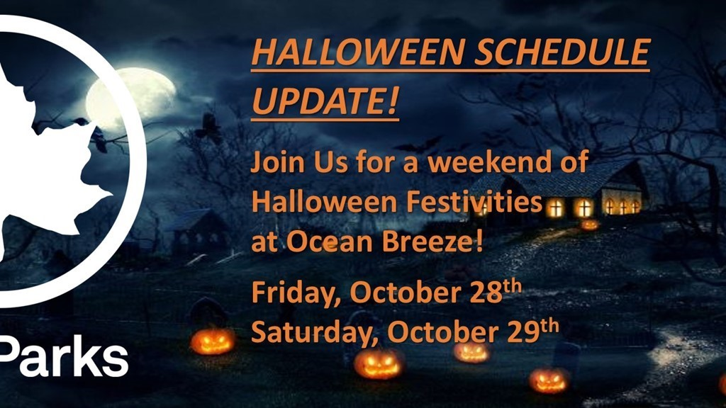 updated schedule halloween festivities at ocean breeze athletic complex