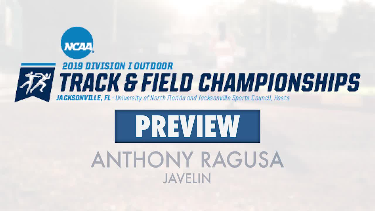 sale retailer 5515f 14a4a 2019 Track   Field NCAA East Preliminary Preview - Anthony Ragusa