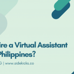Why Hire a Virtual Assistant in the Philippines?