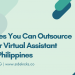 Services You Can Outsource to Your Virtual Assistant in the Philippines