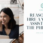 Reasons to Hire a Virtual Assistant in the Philippines