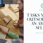 Tasks You Can Outsource as an Amazon Seller