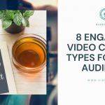 8 Engaging Video Content for Your Audience