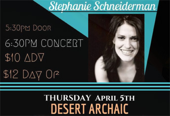 Stephanie Schneiderman at Desert Archaic