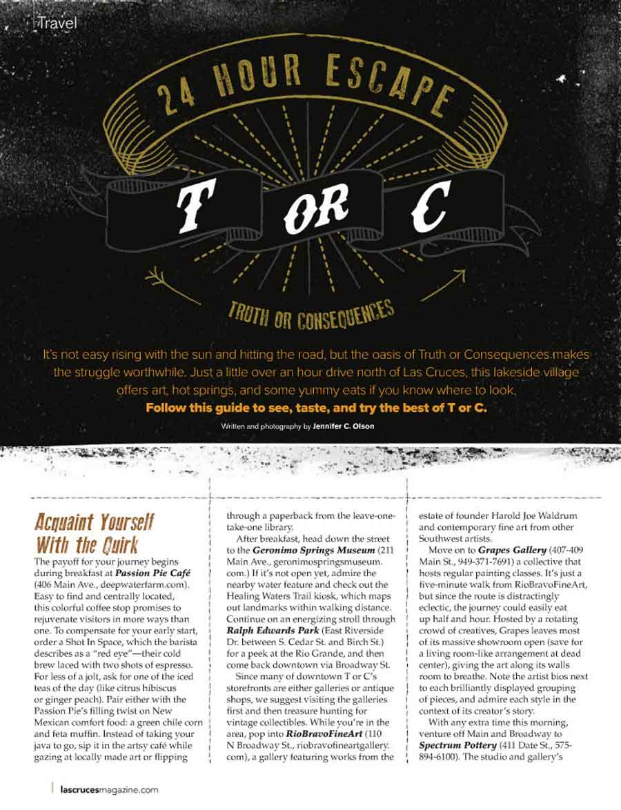 Las Cruces Magazine's recommendations for spending 24 hours in Truth or Consequences New Mexico