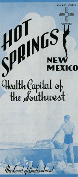 front cover of a brochure for Hot Springs New Mexico, City of Health
