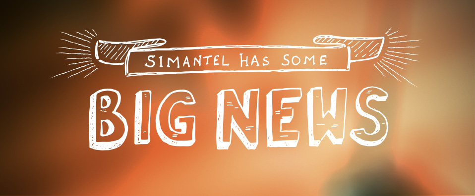 Big News at Simantel