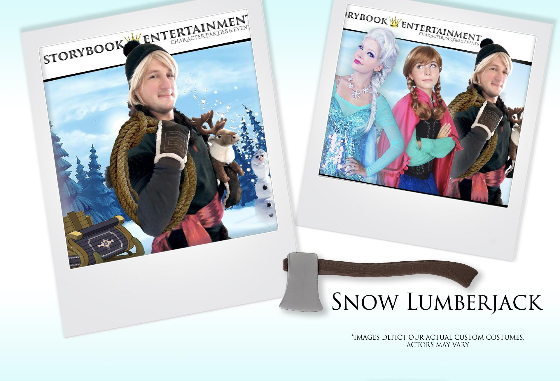 Snow Lumberjack
