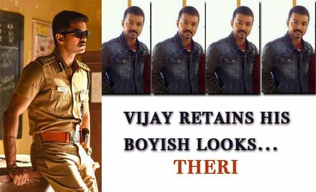 Vijay retains his boyish looks Theri