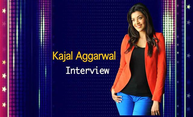 Kajal Aggarwal special interview