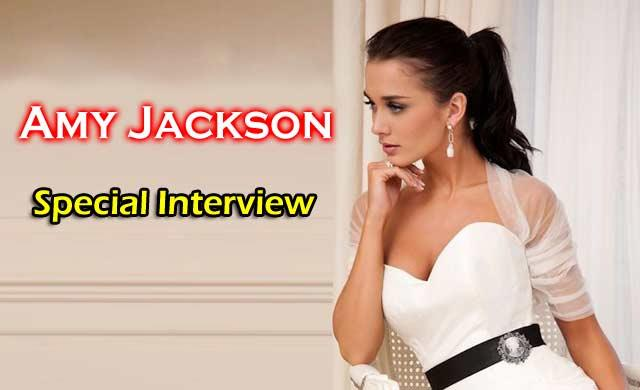 Amy Jackson Special Interview