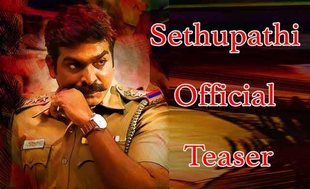 Sethupathi Official Teaser