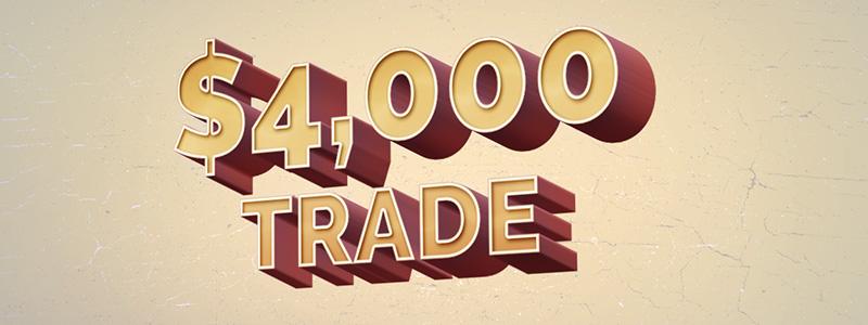 4000-dollar-trade-header