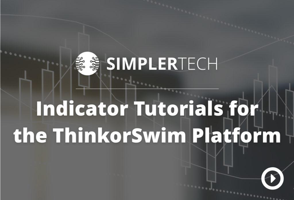 Platform Tutorials | Simpler Trading
