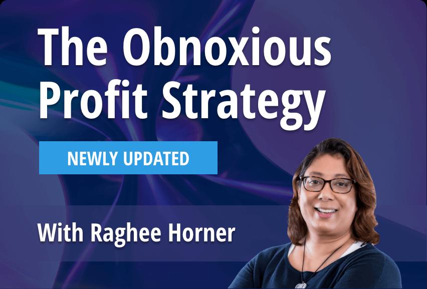 obnoxiuous-profit-strategy