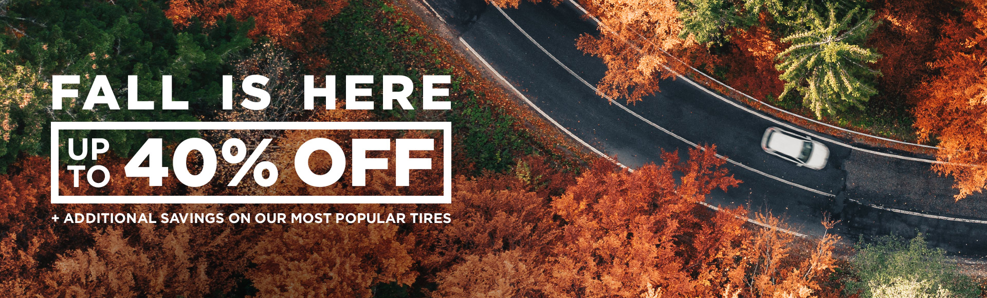 Free 2-day shipping on select tires + 20% off flat rate installation on select tires + free no-hassle returns