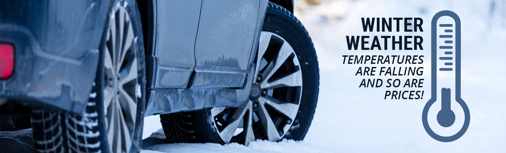 Winter Weather: Temperatures are dropping and so are prices!