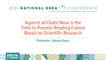 Against all Odds! Now Is the Time to Prevent Reading Failure Based on Scientific Research