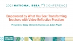 Empowered by What You See: Transforming Teachers with Video-Reflective Practices