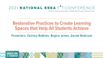 Restorative Practices To Create Learning Spaces That Help All Students Achieve