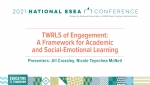 TWRLS of Engagement: A Framework for Academic and Social-Emotional Learning