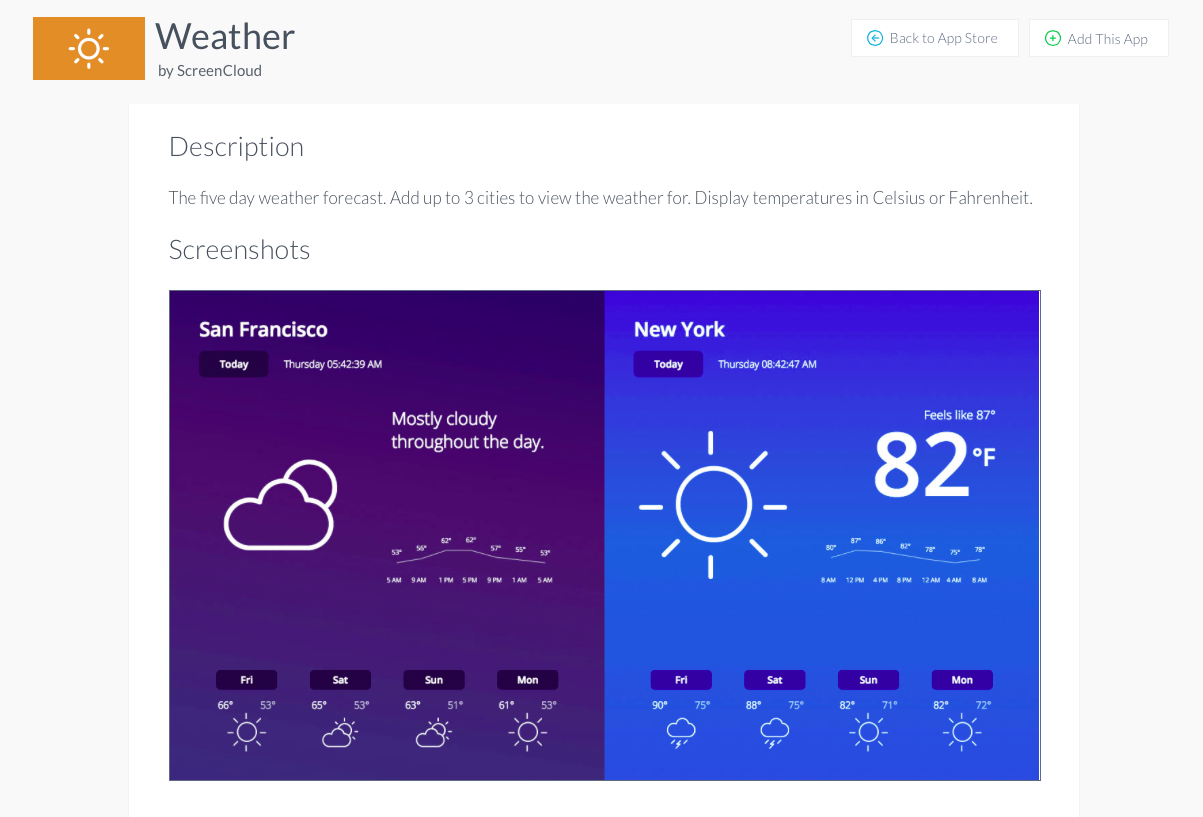 Weather app installation digital signage