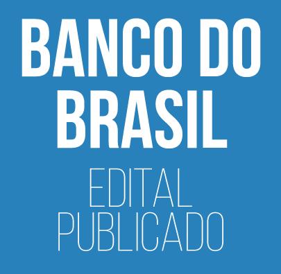 Curso para Concurso Banco do Brasil Edital Publicado