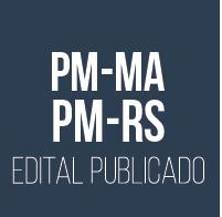 Curso para Concurso PM-MA e PM-RS Editais Publicados