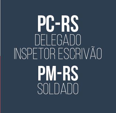 Curso para Concurso PC-RS Delegado Inspetor e Escrivão e PM-RS Soldado