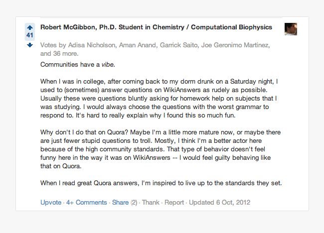 Quora user on why he gives high quality answers