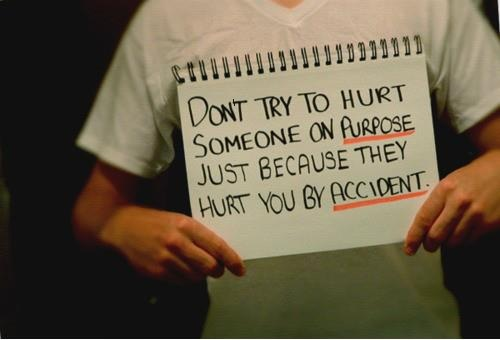 Hurt someone on purpose