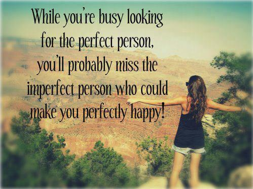 Stop looking for the perfect person