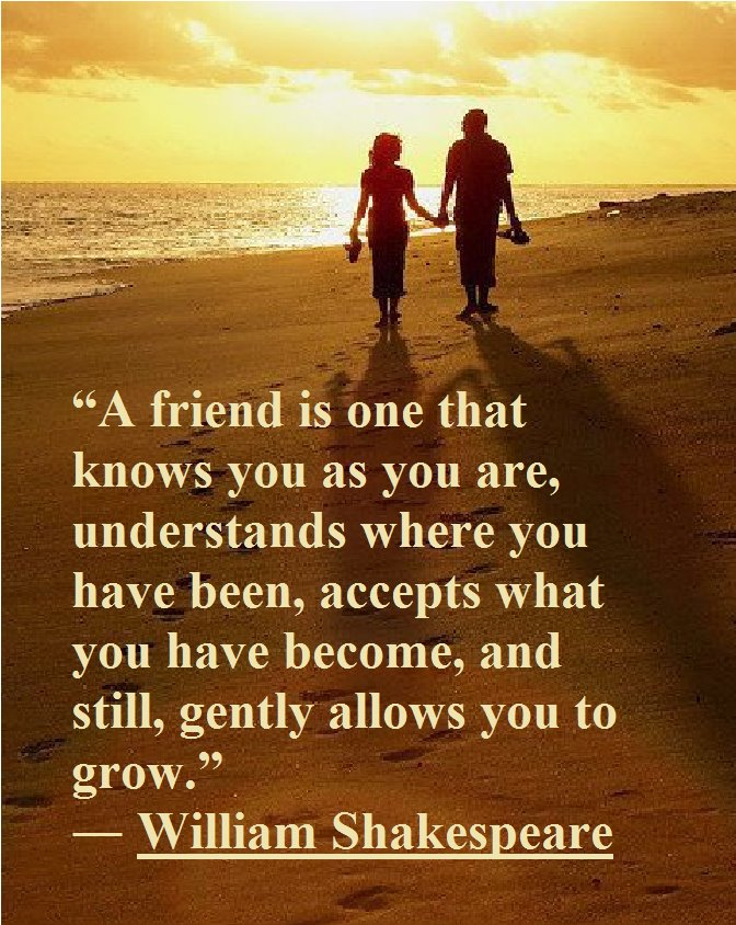 Quote Pictures A Friend Is One That Knows You As You Are