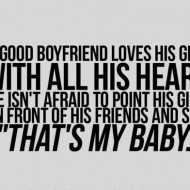 A good boyfriend loves his girl with all his heart