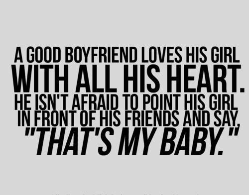 Boyfriend Quotes From Girlfriend: Quote Pictures A Good Boyfriend Loves His Girl With All