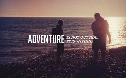 Adventure Quotes Pictures Images: Quote Pictures Adventure Is Not Outside