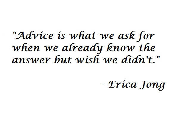 Advice is when...