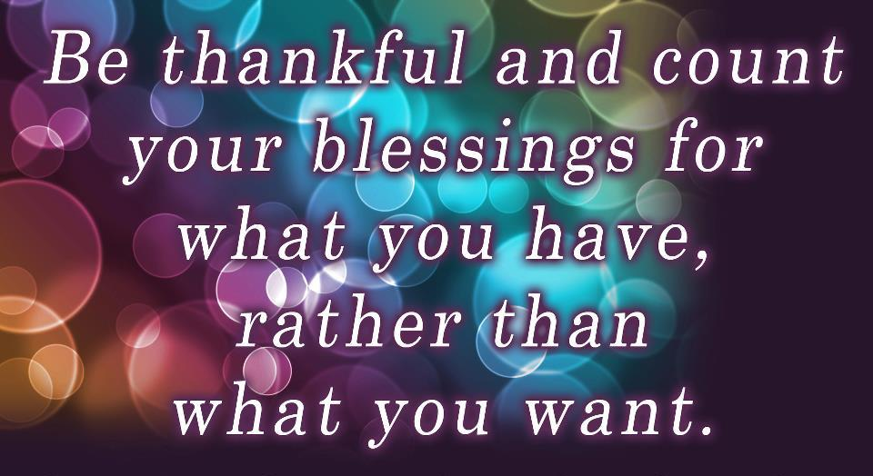 Quote Pictures Be Thankful And Count Your Blessings For What You