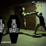 Quote Pictures Before You Embark A Journey Of Revenge Dig Two Graves