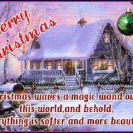 Christmas waves a magic wand over this world, and behold