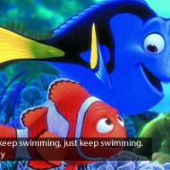 Finding Nemo Quote - Just keep swimming., just keep swimming