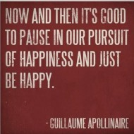 Guillaume Apollinaire - The persuit of happiness