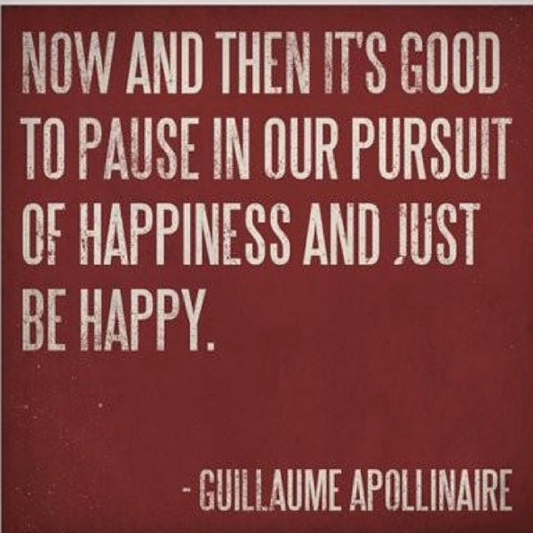 Quote Pictures Guillaume Apollinaire The Persuit Of Happiness