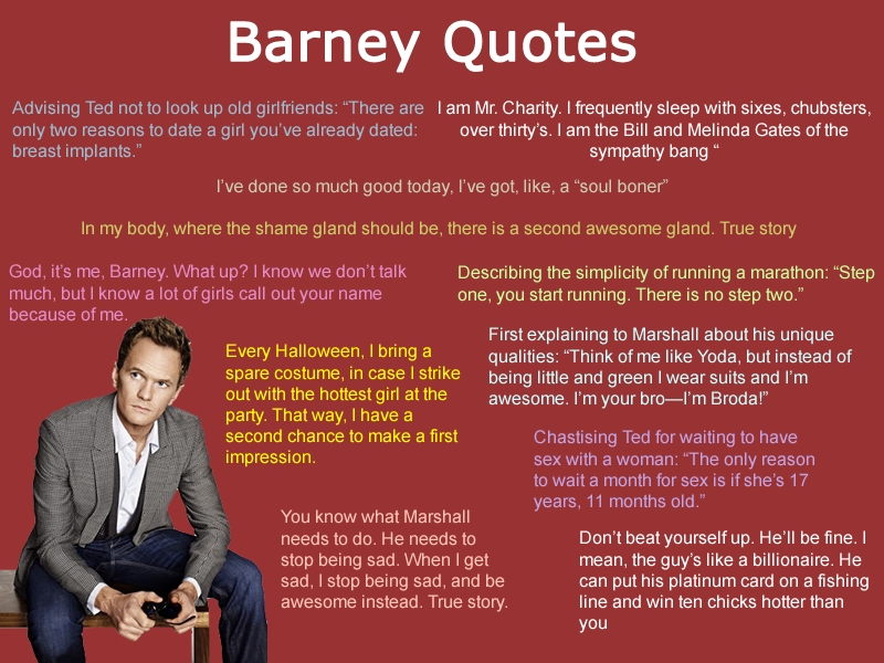 How I Met Your Mother Quotes | Quote Pictures How I Met Your Mother Barney Quotes