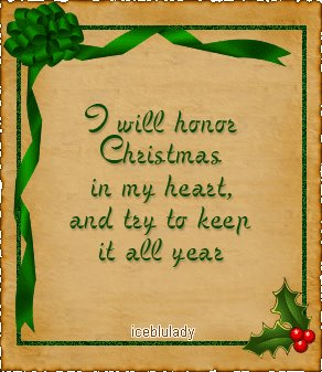 i will honor christmas in my heart and and try to keep it all year - Christmas In My Heart