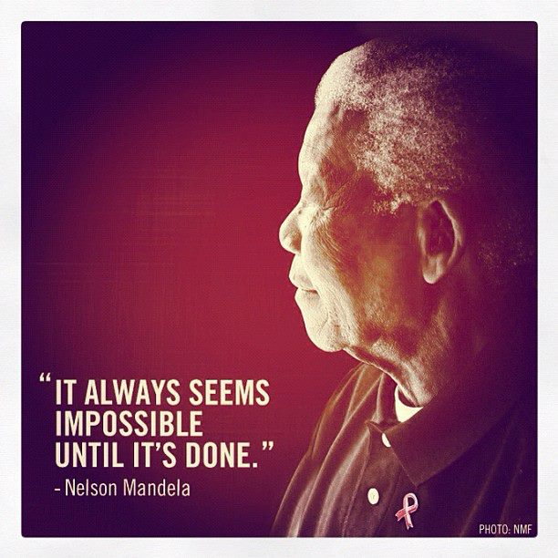 It-always-seems-impossible-until-it-is-done.jpg (612×612)