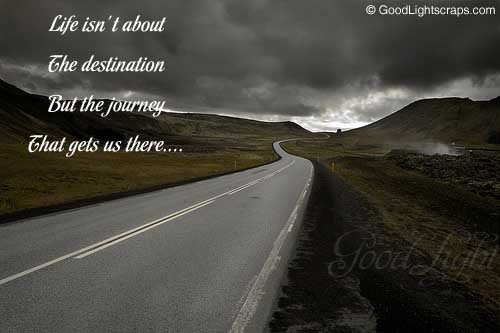 Quote Pictures Life Is Not About The Destination But The Journey