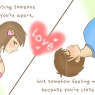 Love is missing someone whenever you are apart