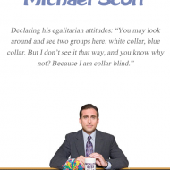 Michael Scott Quote - The Office - Collar blind