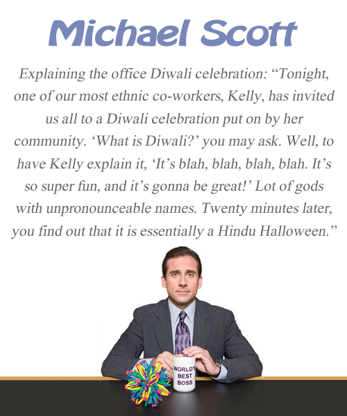 Michael Scott Quote The Office Diwali